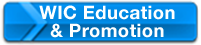 WIC Education and Promotion